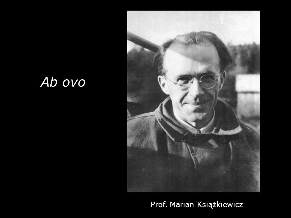 Ab ovo Prof. Marian Książkiewicz