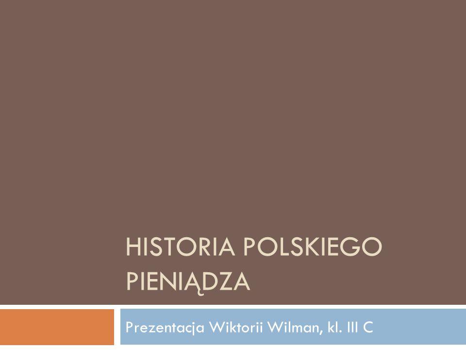 Historia polskiego pieniądza
