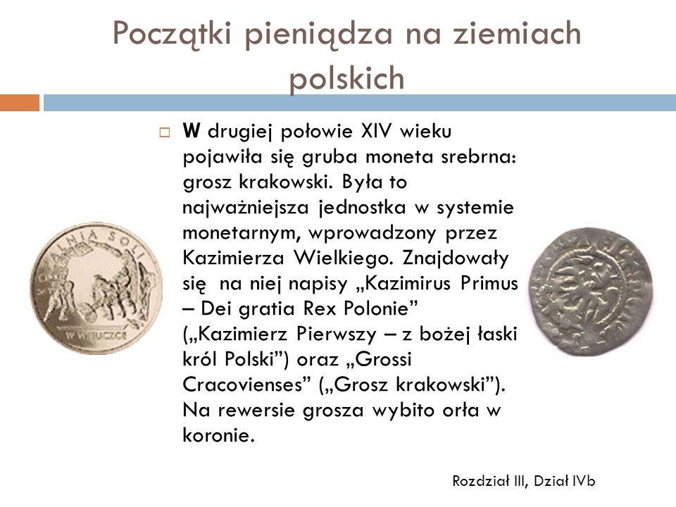 Początki pieniądza na ziemiach polskich