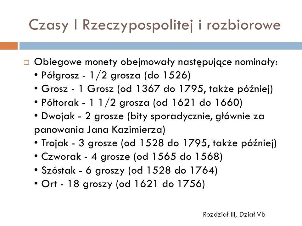 Czasy I Rzeczypospolitej i rozbiorowe