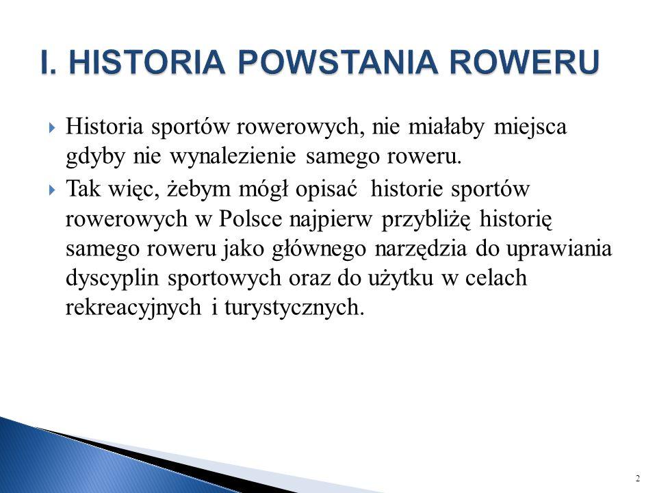 I. HISTORIA POWSTANIA ROWERU