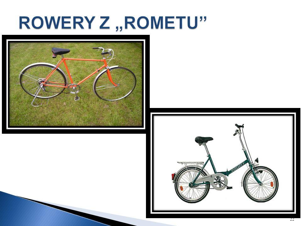 """ROWERY Z """"ROMETU"""