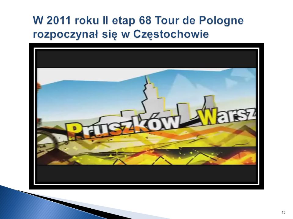 W 2011 roku II etap 68 Tour de Pologne rozpoczynał się w Częstochowie