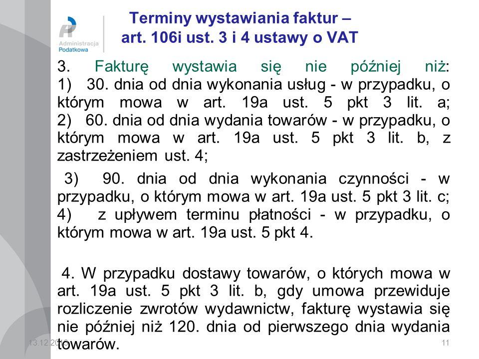 Terminy wystawiania faktur – art. 106i ust. 3 i 4 ustawy o VAT