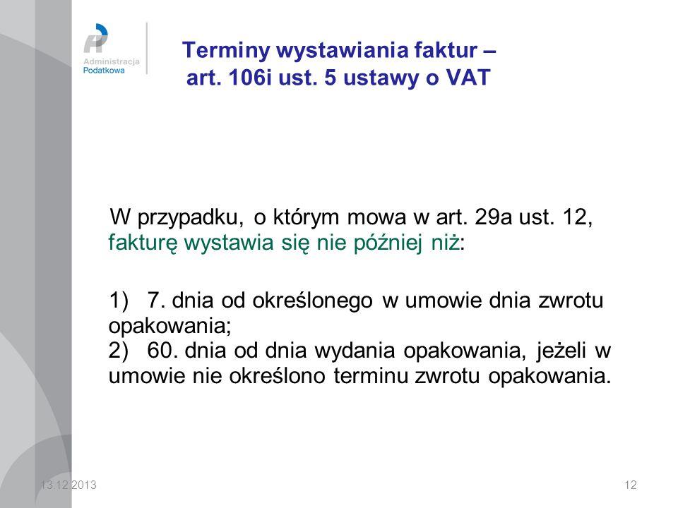 Terminy wystawiania faktur – art. 106i ust. 5 ustawy o VAT