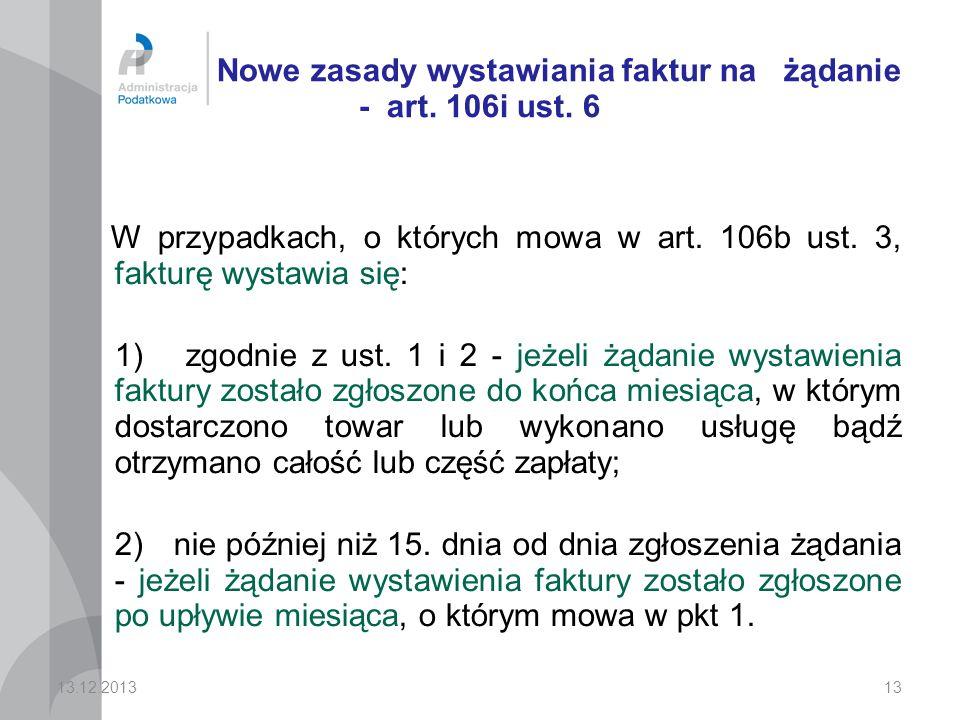 Nowe zasady wystawiania faktur na żądanie - art. 106i ust. 6