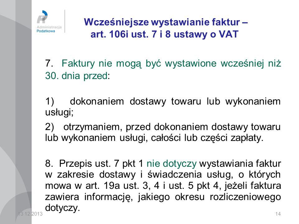 Wcześniejsze wystawianie faktur – art. 106i ust. 7 i 8 ustawy o VAT