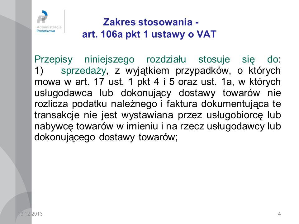 Zakres stosowania - art. 106a pkt 1 ustawy o VAT
