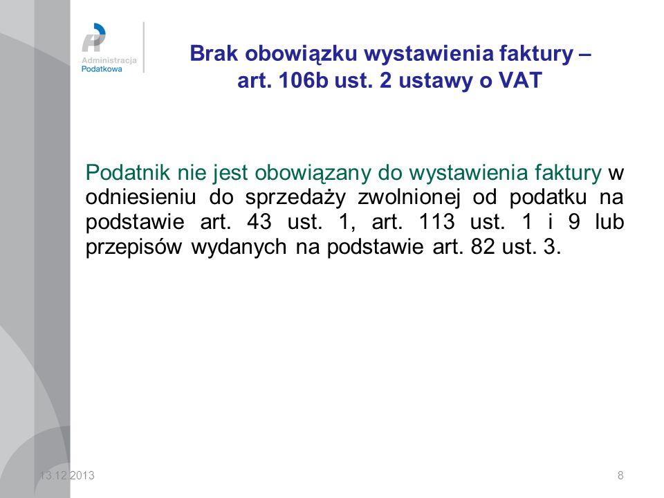 Brak obowiązku wystawienia faktury – art. 106b ust. 2 ustawy o VAT