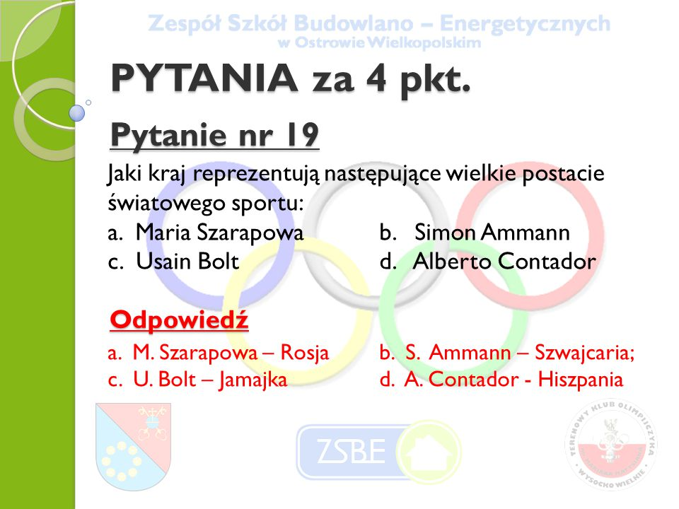 PYTANIA za 4 pkt. Pytanie nr 19 Odpowiedź