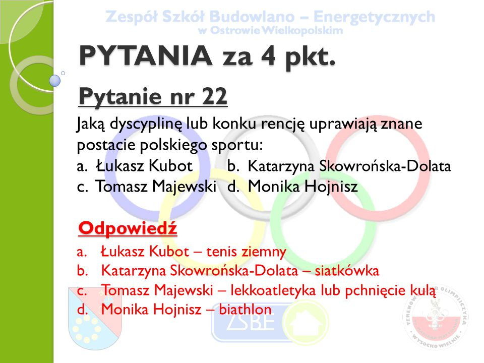 PYTANIA za 4 pkt. Pytanie nr 22 Odpowiedź