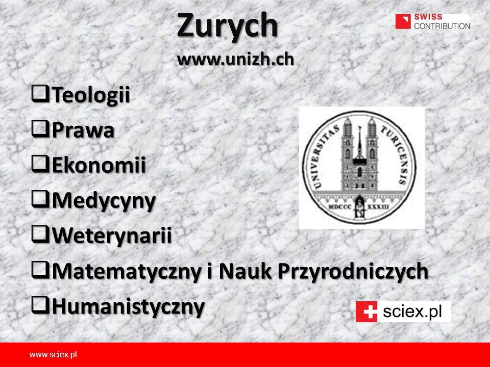 Zurych www.unizh.ch Teologii Prawa Ekonomii Medycyny Weterynarii
