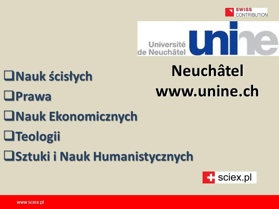 Neuchâtel www.unine.ch Nauk ścisłych Prawa Nauk Ekonomicznych Teologii