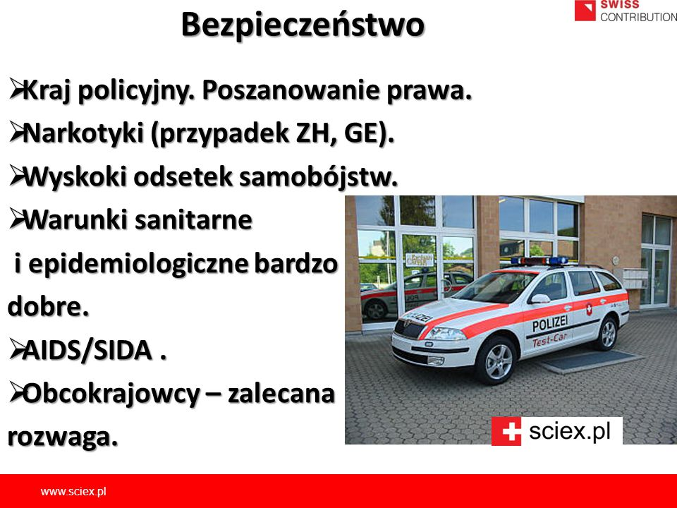 Bezpieczeństwo Kraj policyjny. Poszanowanie prawa.