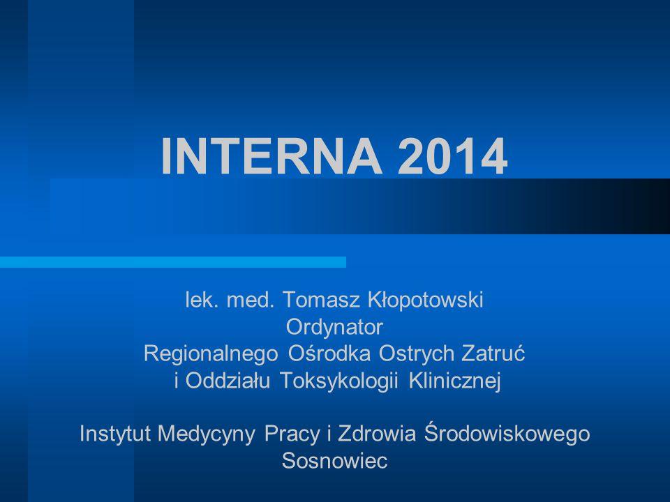 INTERNA 2014 lek. med. Tomasz Kłopotowski Ordynator