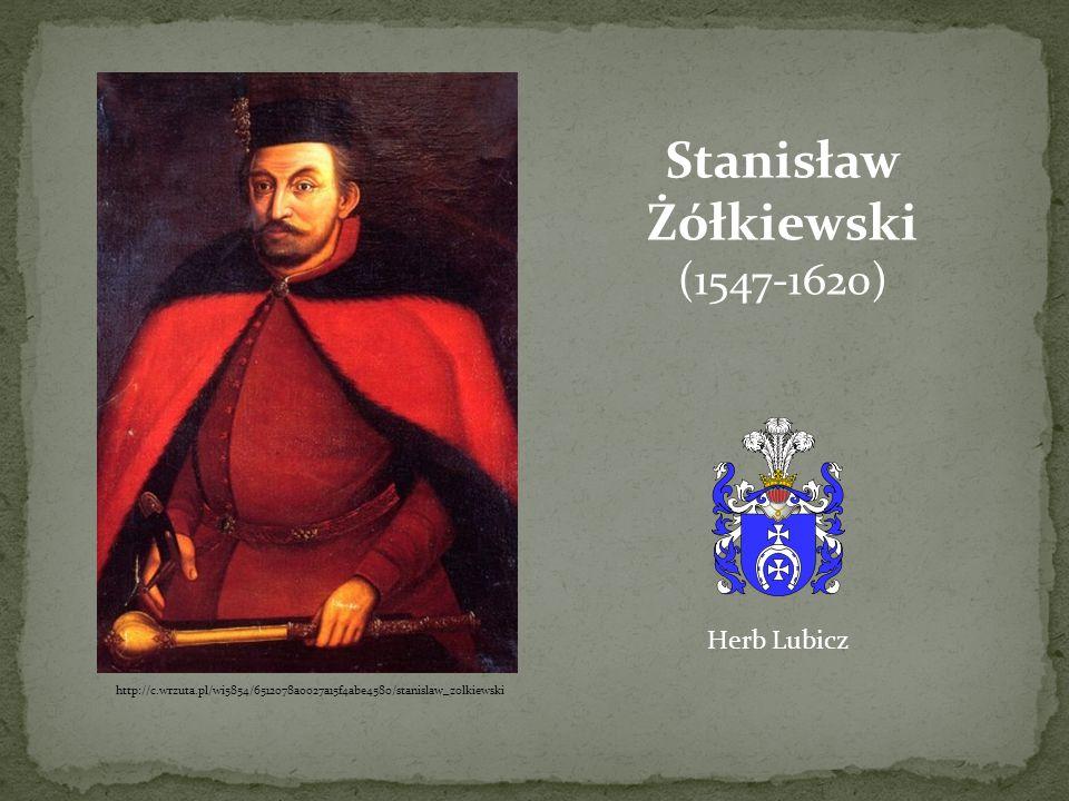 Stanisław Żółkiewski (1547-1620)