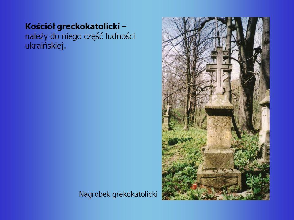 Kościół greckokatolicki – należy do niego część ludności ukraińskiej.