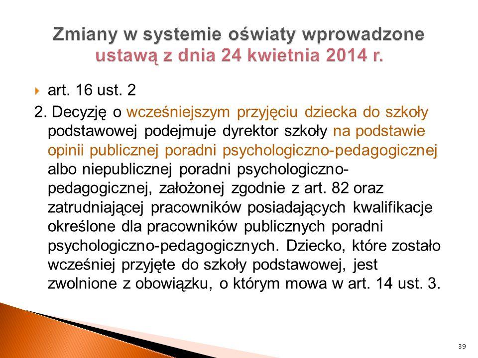 Zmiany w systemie oświaty wprowadzone ustawą z dnia 24 kwietnia 2014 r.