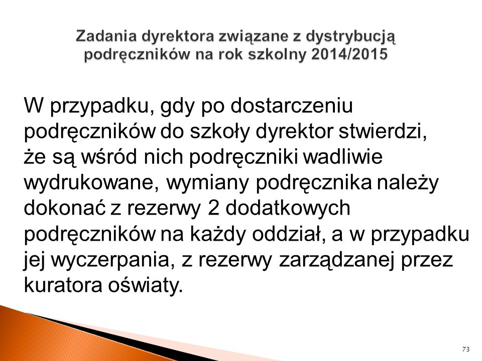 Zadania dyrektora związane z dystrybucją podręczników na rok szkolny 2014/2015