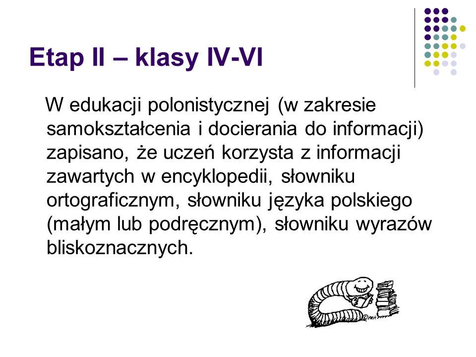 Etap II – klasy IV-VI