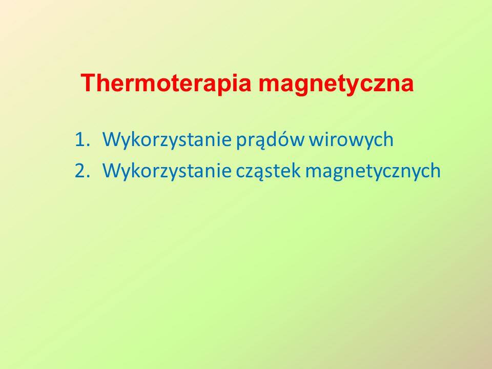 Thermoterapia magnetyczna