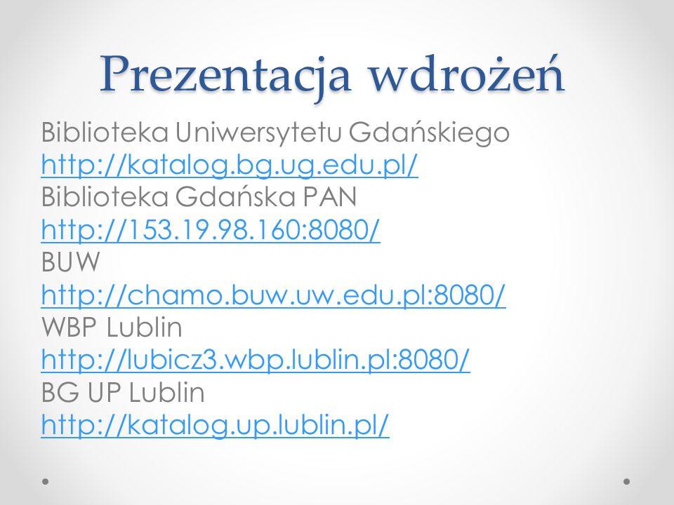 Prezentacja wdrożeń Biblioteka Uniwersytetu Gdańskiego