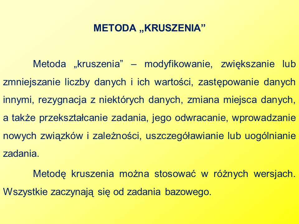 "METODA ""KRUSZENIA"