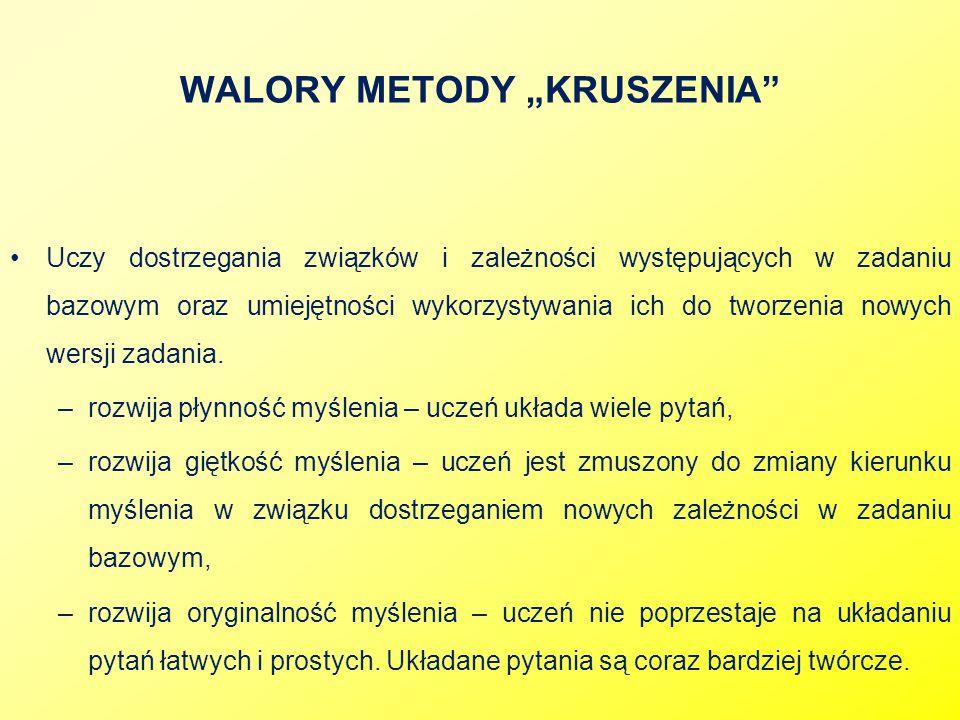 "WALORY METODY ""KRUSZENIA"