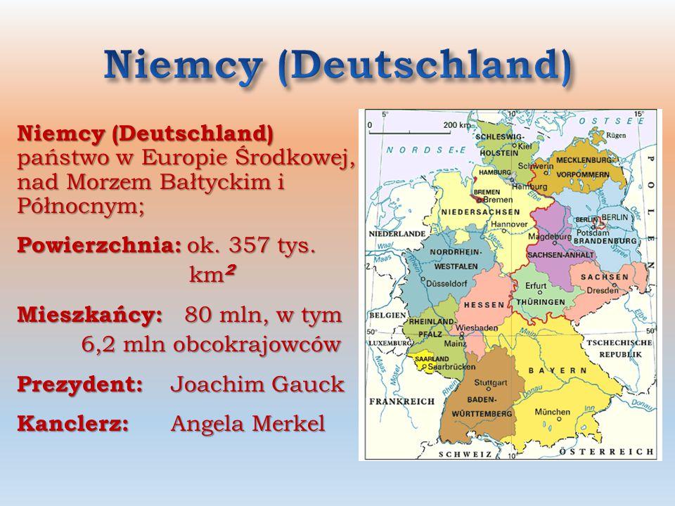 Niemcy (Deutschland) Niemcy (Deutschland) państwo w Europie Środkowej, nad Morzem Bałtyckim i Północnym;