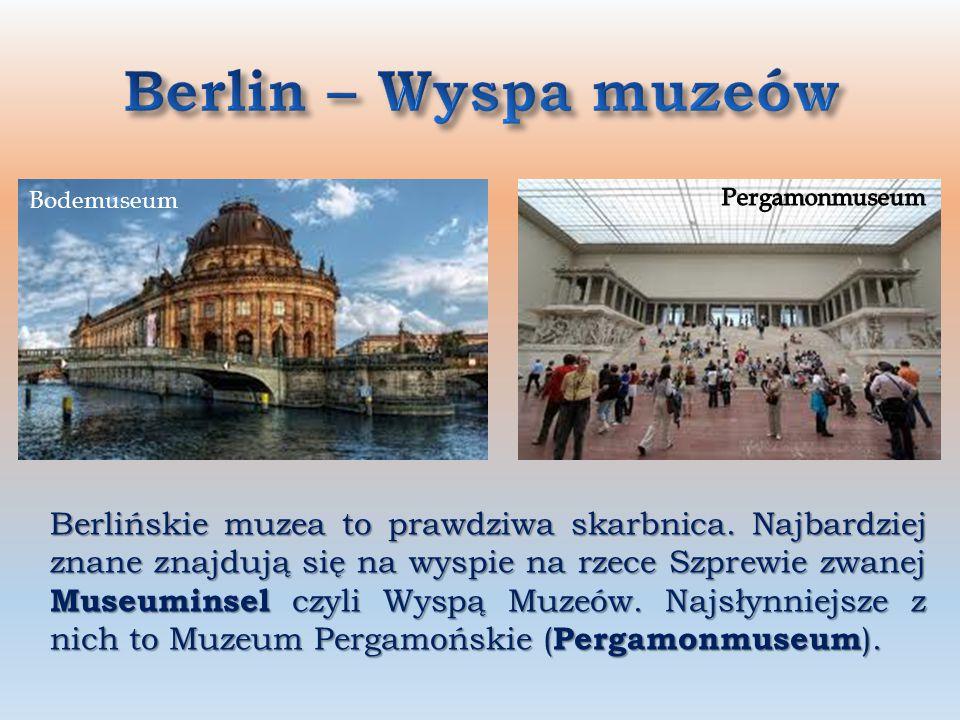Berlin – Wyspa muzeów Bodemuseum. Pergamonmuseum.