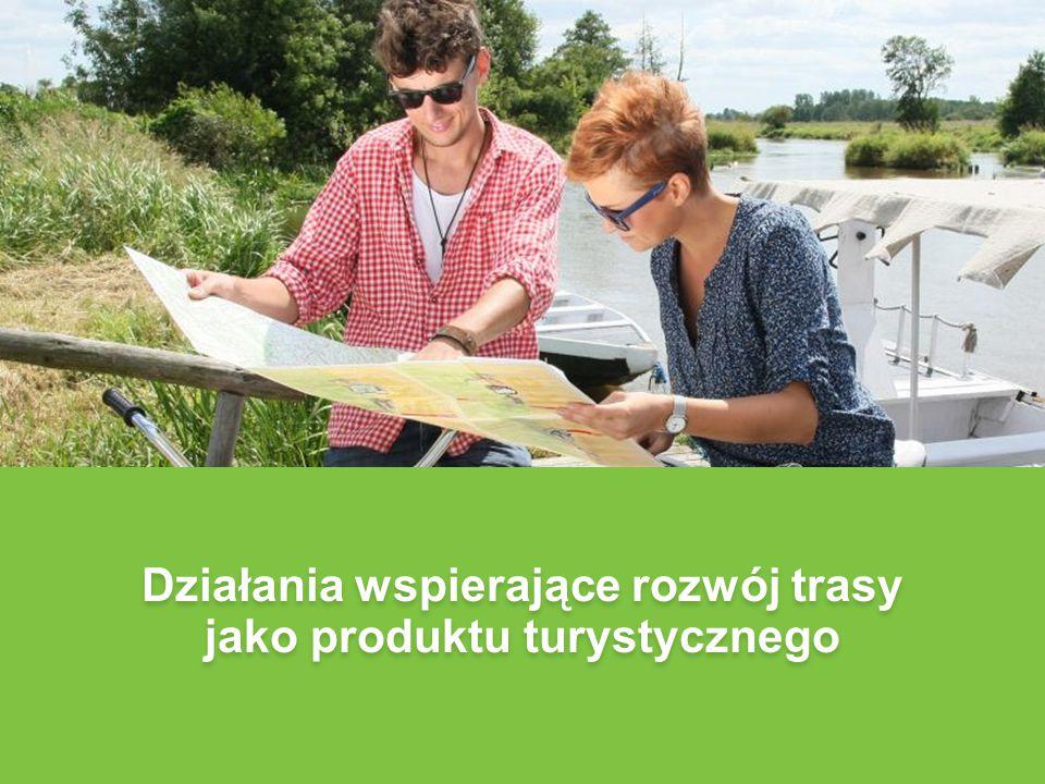 Działania wspierające rozwój trasy jako produktu turystycznego