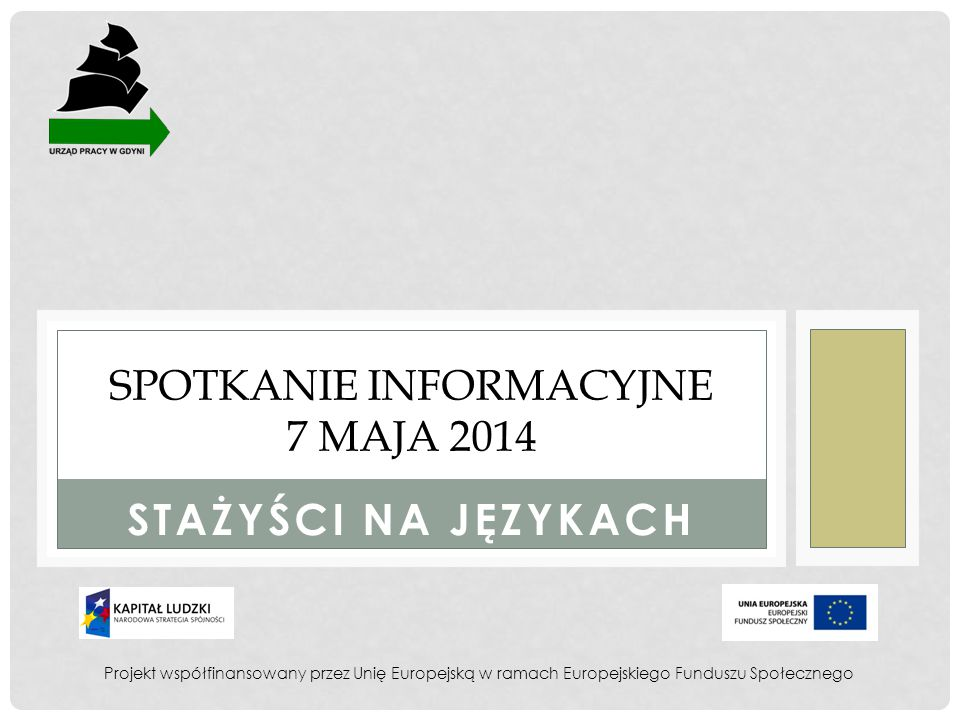 SPOTKANIE INFORMACYJNE 7 MAJA 2014