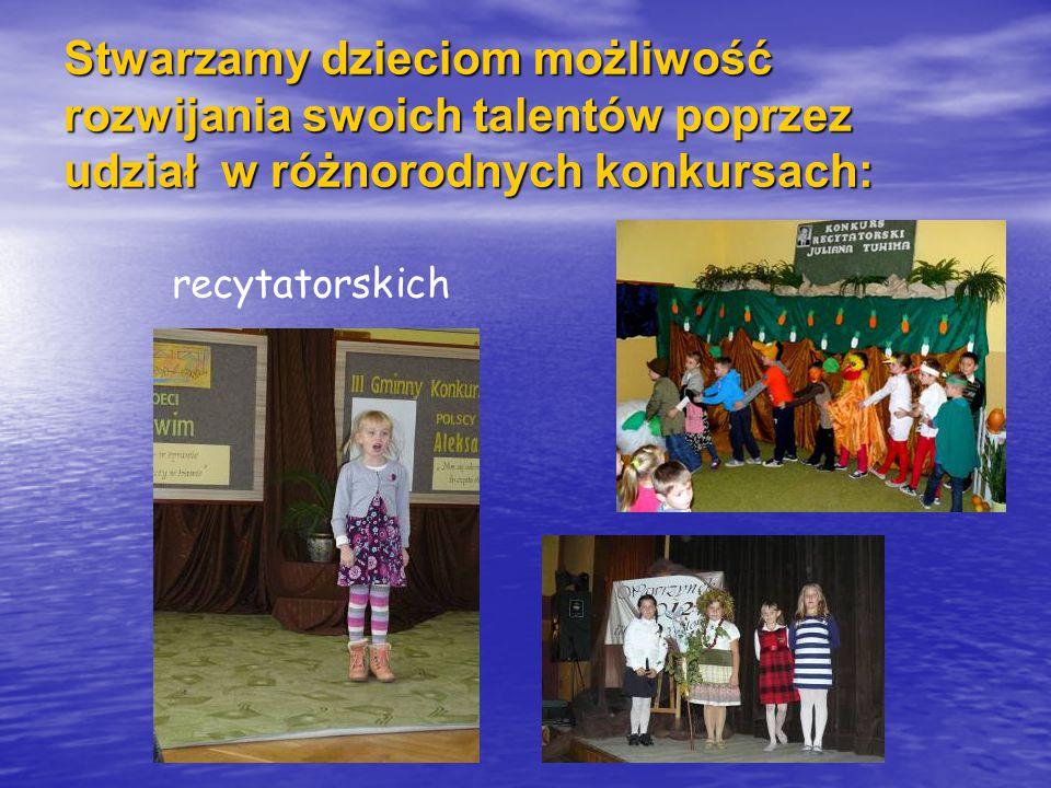 Stwarzamy dzieciom możliwość rozwijania swoich talentów poprzez udział w różnorodnych konkursach: