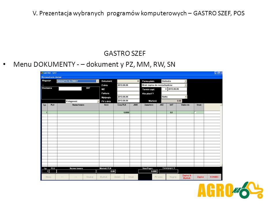 V. Prezentacja wybranych programów komputerowych – GASTRO SZEF, POS