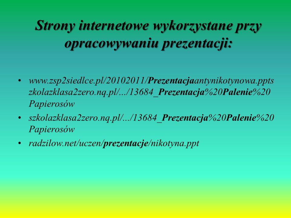 Strony internetowe wykorzystane przy opracowywaniu prezentacji: