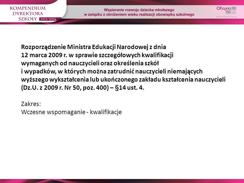 Rozporządzenie Ministra Edukacji Narodowej z dnia 12 marca 2009 r