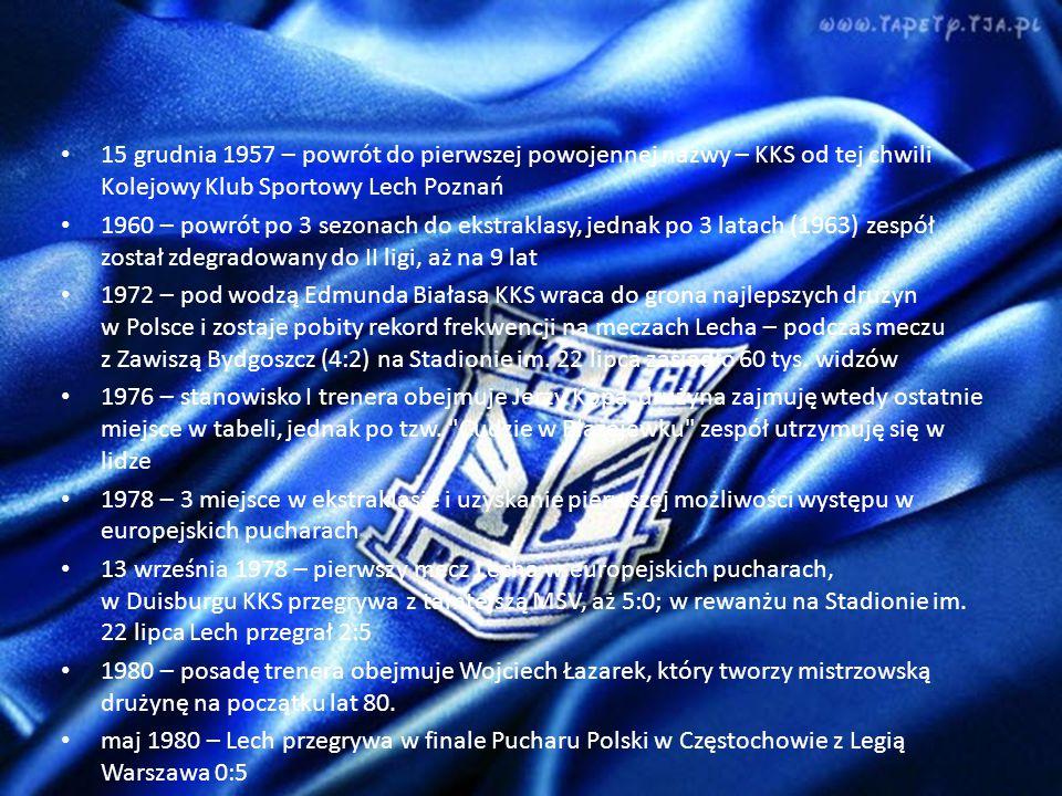 15 grudnia 1957 – powrót do pierwszej powojennej nazwy – KKS od tej chwili Kolejowy Klub Sportowy Lech Poznań