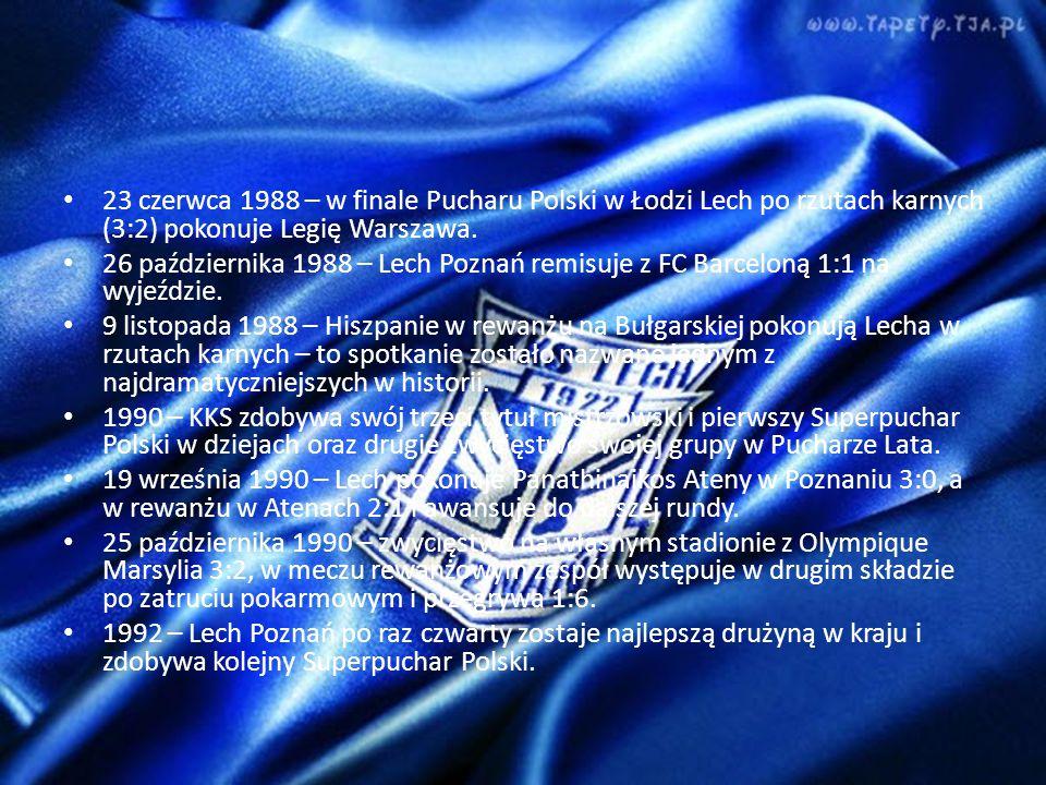 23 czerwca 1988 – w finale Pucharu Polski w Łodzi Lech po rzutach karnych (3:2) pokonuje Legię Warszawa.