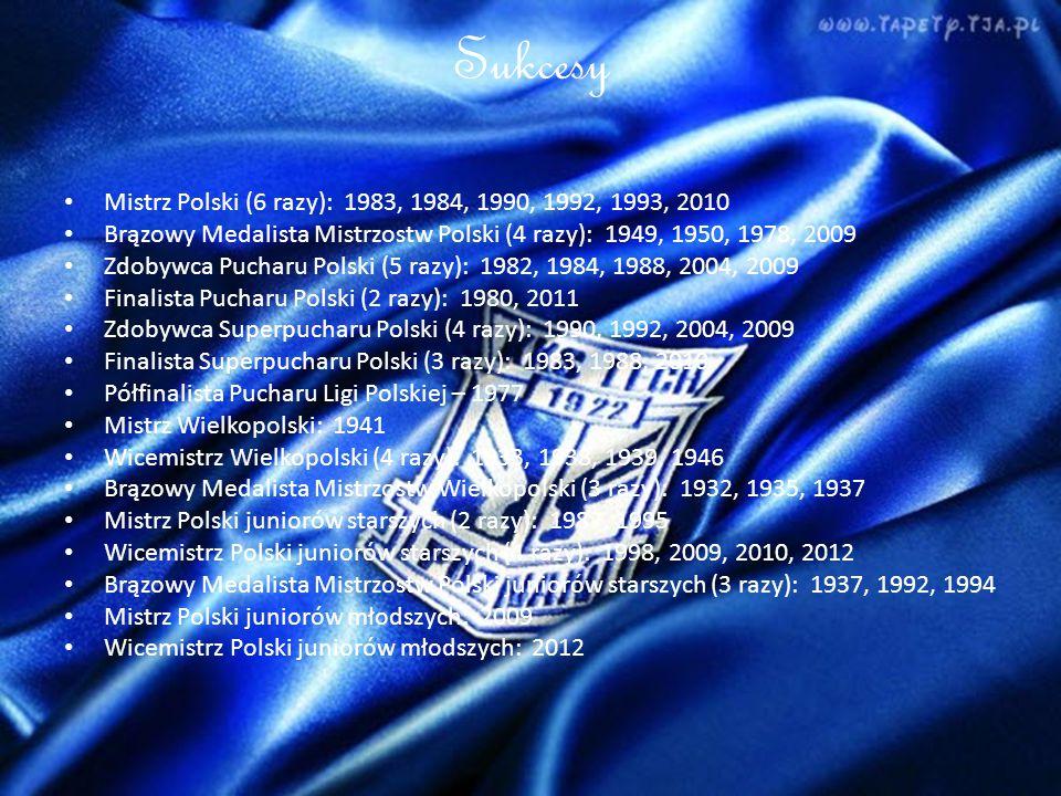 Sukcesy Mistrz Polski (6 razy): 1983, 1984, 1990, 1992, 1993, 2010