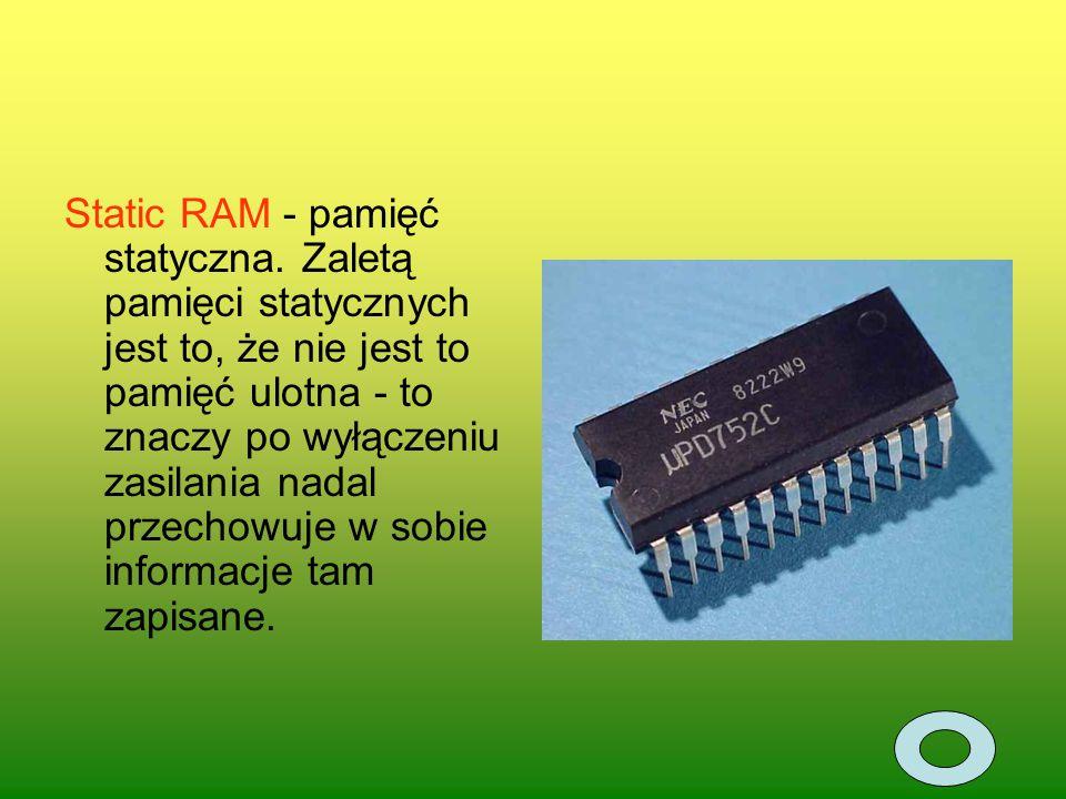 Static RAM - pamięć statyczna