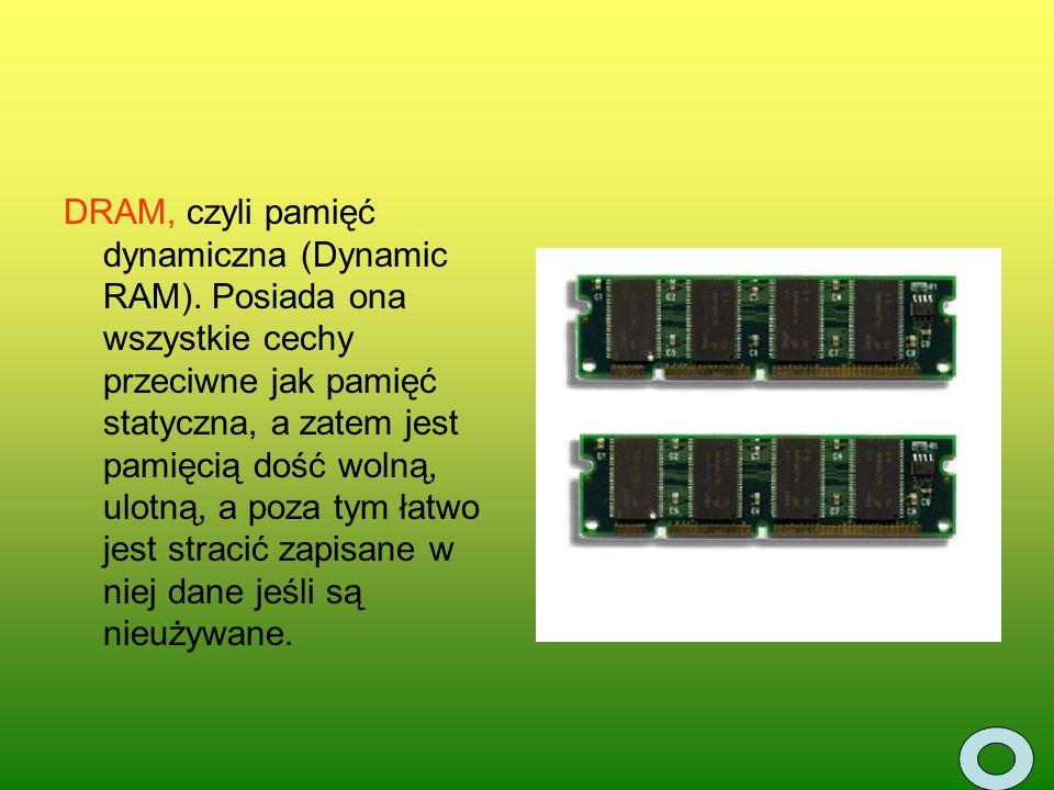DRAM, czyli pamięć dynamiczna (Dynamic RAM)