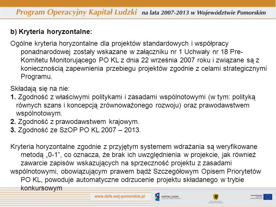 b) Kryteria horyzontalne:
