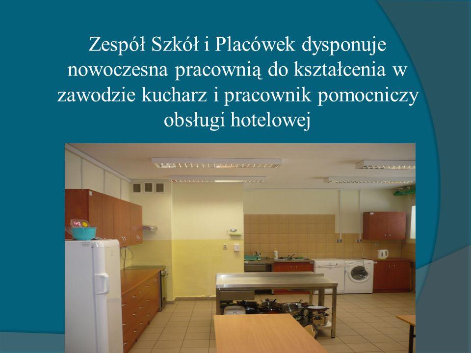 Zespół Szkół i Placówek dysponuje nowoczesna pracownią do kształcenia w zawodzie kucharz i pracownik pomocniczy obsługi hotelowej