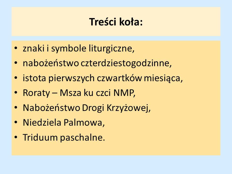Treści koła: znaki i symbole liturgiczne,