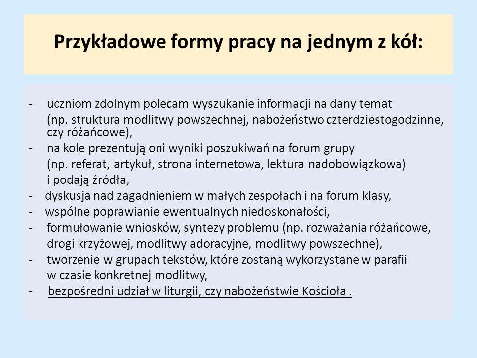 Przykładowe formy pracy na jednym z kół: