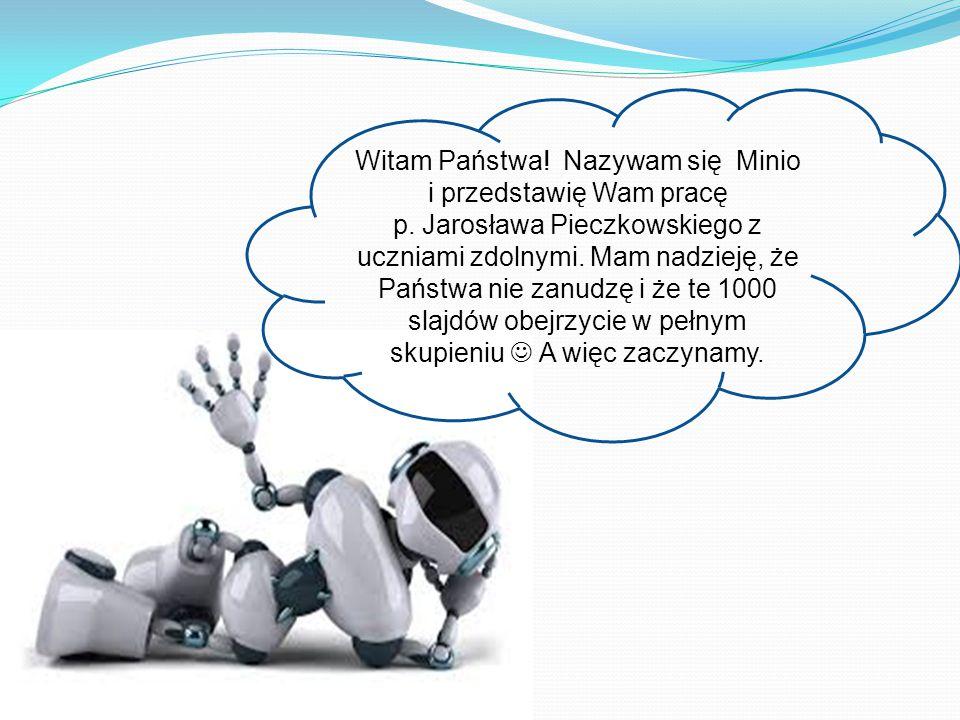 Witam Państwa! Nazywam się Minio i przedstawię Wam pracę