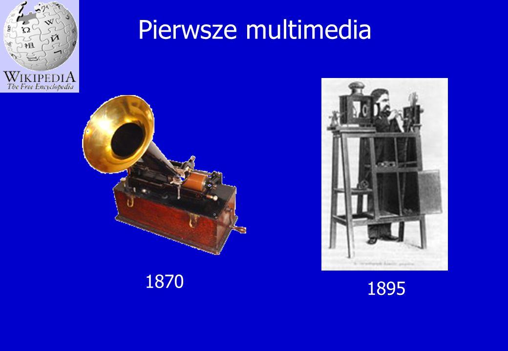 Pierwsze multimedia 1870 1895