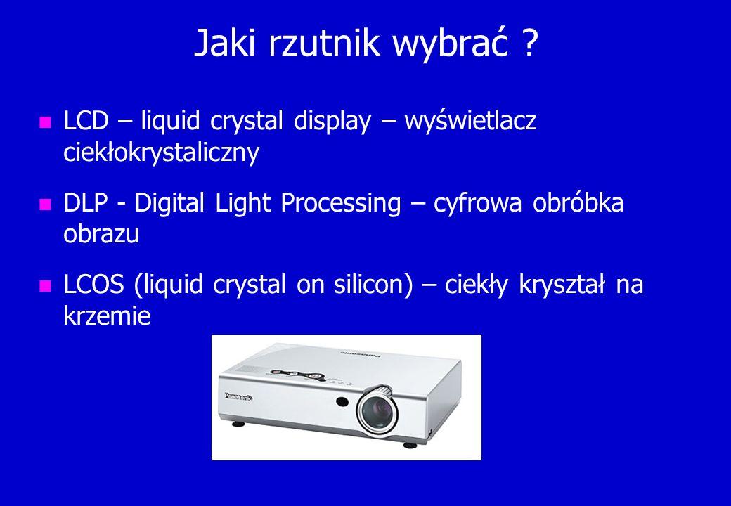Jaki rzutnik wybrać LCD – liquid crystal display – wyświetlacz ciekłokrystaliczny. DLP - Digital Light Processing – cyfrowa obróbka obrazu.