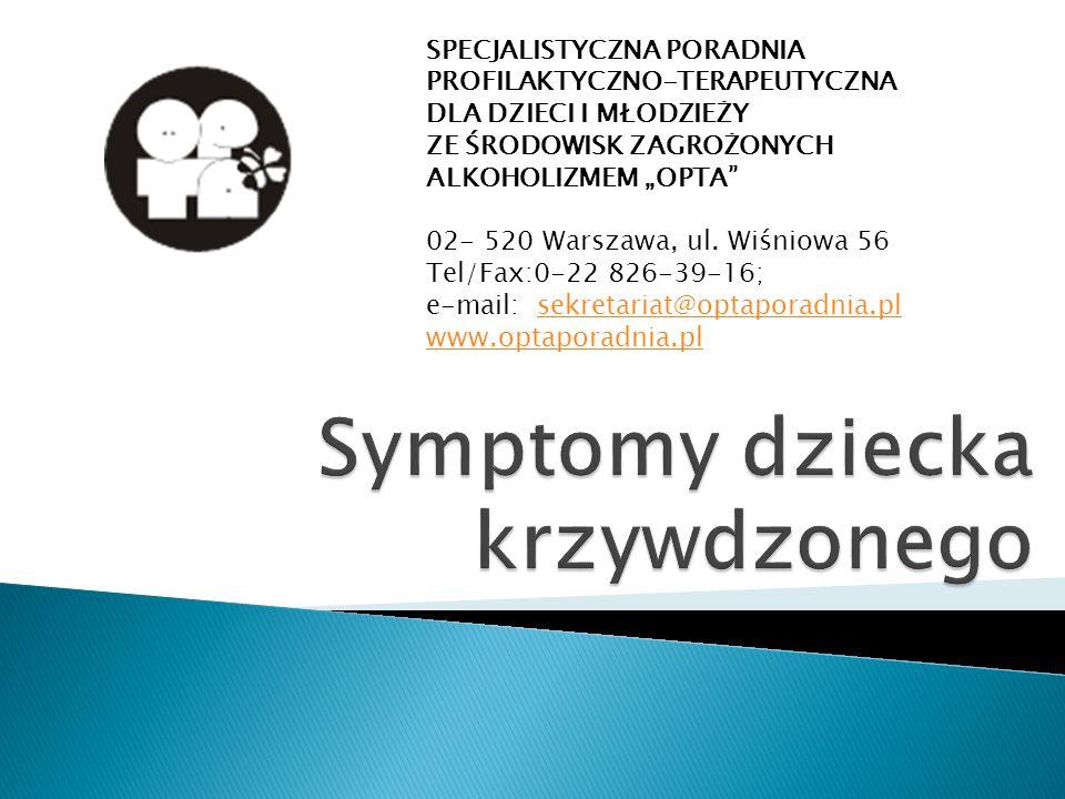 Symptomy dziecka krzywdzonego