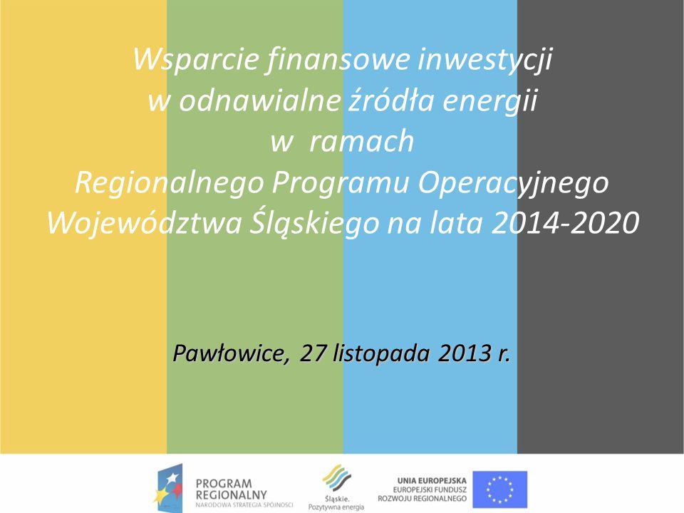 Wsparcie finansowe inwestycji w odnawialne źródła energii w ramach Regionalnego Programu Operacyjnego Województwa Śląskiego na lata 2014-2020